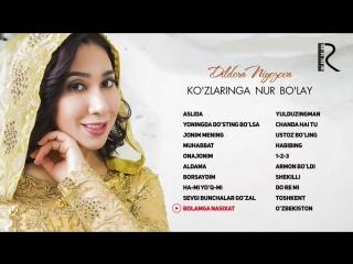 Dildora Niyozova - Kozlaringa nur bolay nomli albom dasturi 2018