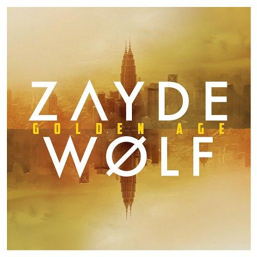 ZAYDE WØLF альбом Golden Age