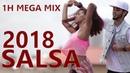 SALSA 2018 - SALSA 2018 MIX ► 1H LO MEJOR SALSA MIX 2018 ► LATIN HITS 2018
