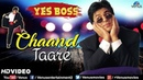 Chand Tare - HD VIDEO | Shah Rukh Khan Juhi Chawla | Yes Boss | 90's Best Bollywood Songs