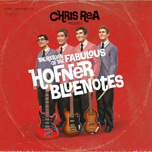 Chris Rea альбом Return of the Fabulous Hofner Bluenotes (Edel)