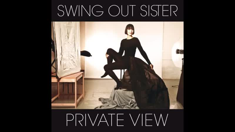 Swing Out Sister - And The Flowers Will Grow (Interlude)