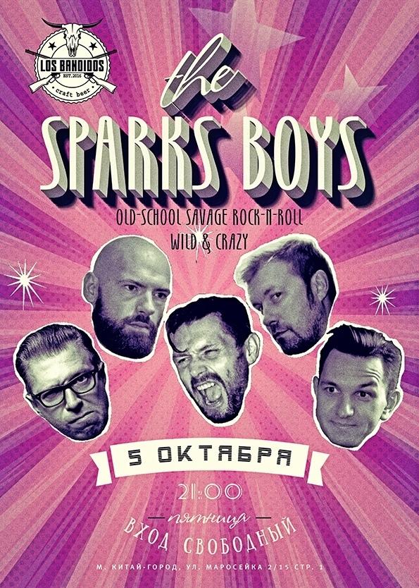 05.10 The Sparks Boys в клубе Los Bandidos!