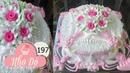 Cách Làm Bánh Kem Đơn Giản Đẹp ( 197 ) Cake Icing Tutorials Buttercream ( 197 )