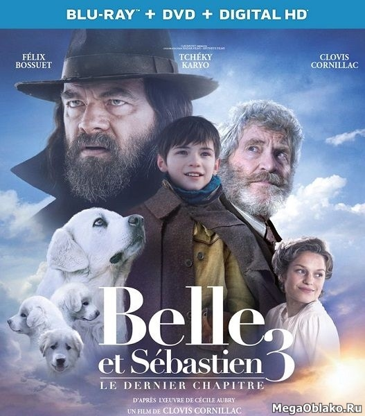 Белль и Себастьян: Друзья навек / Belle et Sebastien 3, le dernier chapitre (2017/BDRip/HDRip)
