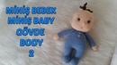 Amigurumi Miniş Bebek 2 Gövde Amigurumi Miniş Baby 2 Body