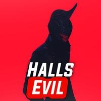 Halls Evil