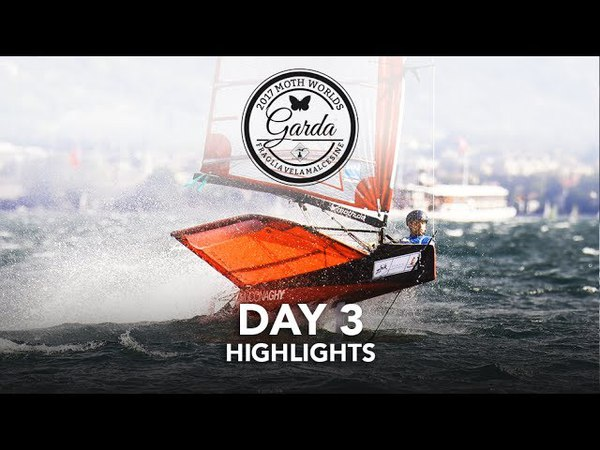 Day 3 Highlights - 2017 McDougall McConaghy Moth Worlds