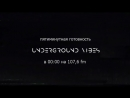 Live: Underground Vibes radio show / 107,6 FM Kursk