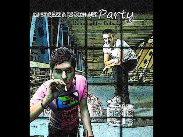 (Prewiev) DJ Stylezz DJ Rich-Art - Party (Bobsky Remix) 640480.wmv