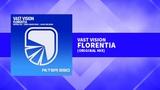 Vast Vision - Florentia