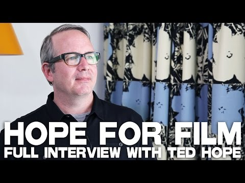 Hope For Film - Full Film Courage Interview with Ted Hope