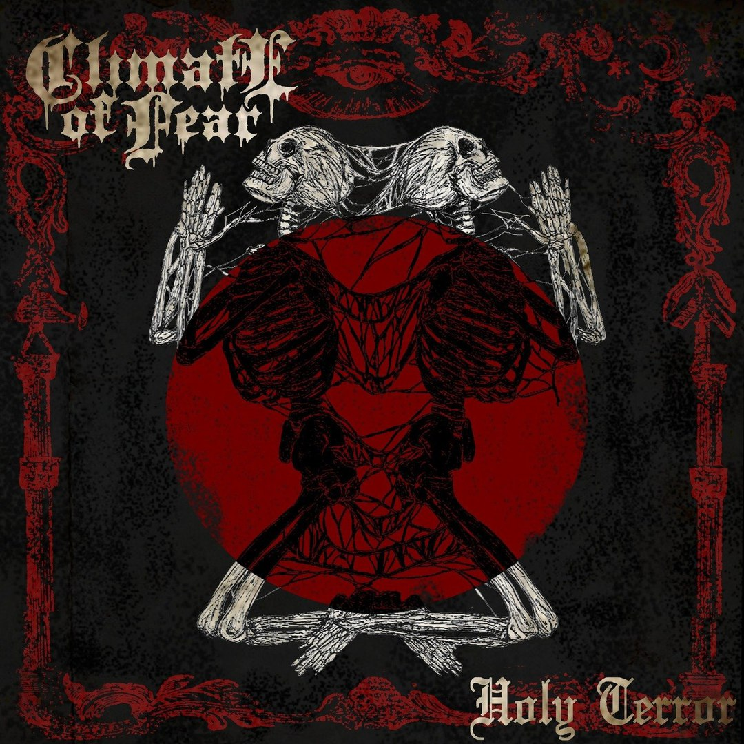 Climate Of Fear - Holy Terror [EP] (2018)