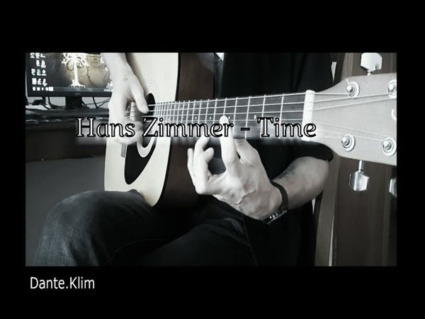 Hans Zimmer - Time Fingerstyle cover by Dante Klim