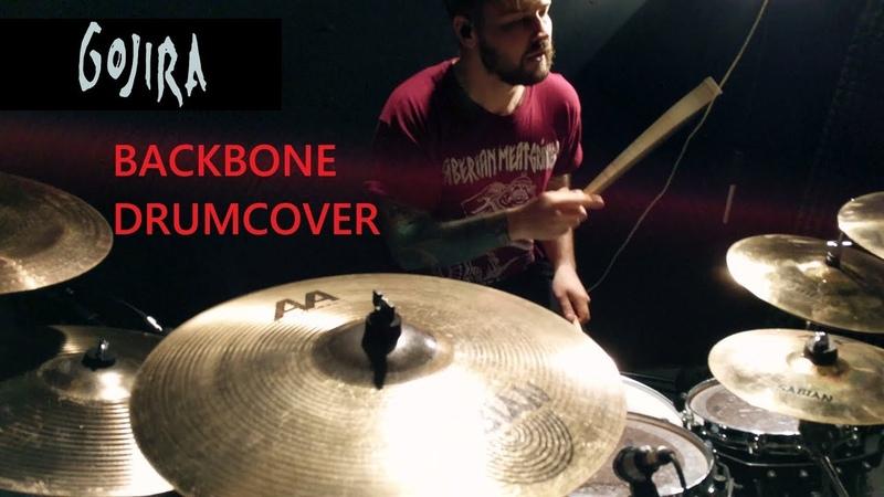 GOJIRA - Backbone - Drum Cover