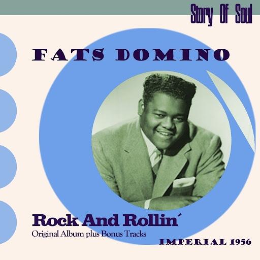 Fats Domino альбом Rock and Rollin' (Original Album Plus Bonus Tracks, 1956)