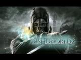Dishonored 2 #1
