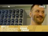 UFC 226 Embedded  Vlog Series - Episode 3