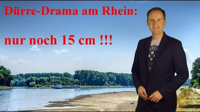 Jahrhundert-Dürre-Drama am Rhein - dagegen neue Unwetter in Spanien! (Mod. Dominik Jung)