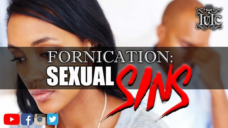 The Israelites: Fornication: Sexual Sins