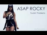 ASAP ROCKY - F kin Problems ft. Drake, 2 Chainz, Kendrick Lamar ( rap, hip-hop, music, рэп, хип-хоп, музыка )