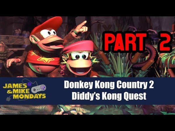 Donkey Kong Country 2 Part 2 - James Mike Mondays
