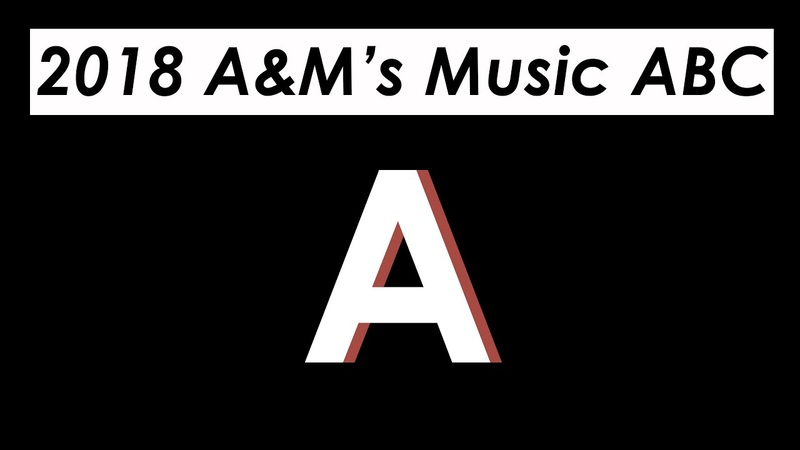 2018 AM's Music ABC | Letter A