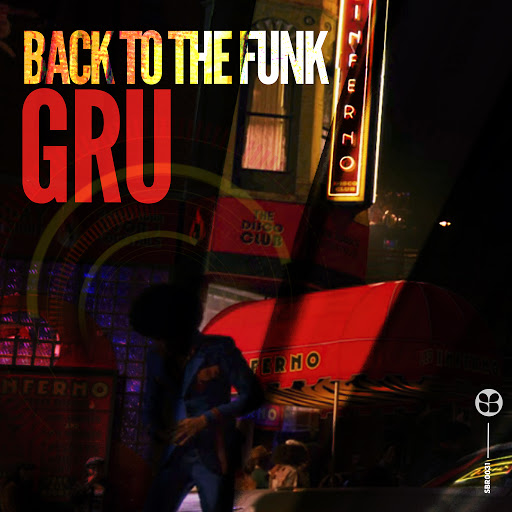 Gru альбом Back to the Funk