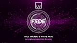 Paul Thomas &amp White Akre - Goliath (Dimuth K Remix) FSOE UV