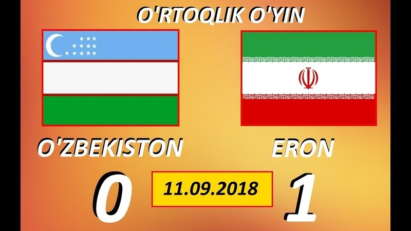 1 KUPER MAGLUBIYAT. OZBEKISTON - ERON 0-1 OYIN SHARHI 11.09.2018