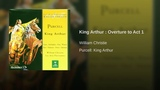 King Arthur Overture to Act 1
