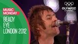 Wonderwall - Beady Eye @ London 2012 Olympics Closing Ceremony Music Monday