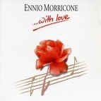 Ennio Morricone альбом Ennio Morricone - With Love