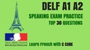 French DELF A1 A2 Speaking Exam Test Practice - Top 30 Questions Préparation DELF A1 oral