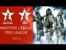 Warface Open Cup Season XIV: Masters League Pro League. Day 6