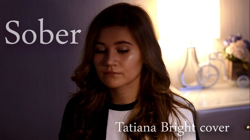 Demi Lovato - Sober | cover by Tatiana Bright