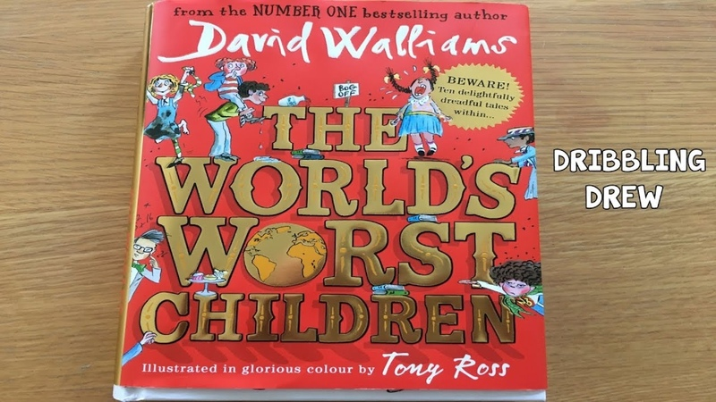 David Walliams - The World's Worst Children - Dribbling Drew
