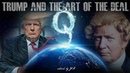 Donald J Trump: Art of the Deal How It Saved The World - The Demise of the Deep State