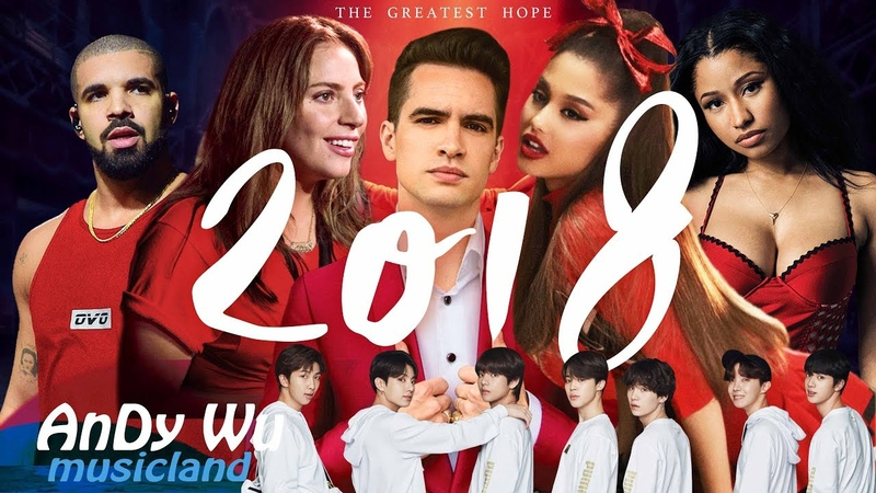 MASHUP 2018 THE GREATEST HOPE - 2018 Year End Mashup by AnDyWuMUSICLAND (Best 144 Pop Songs)