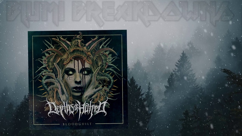 Depths of Hatred Bloodguilt Full EP 2018 Technical Deathcore