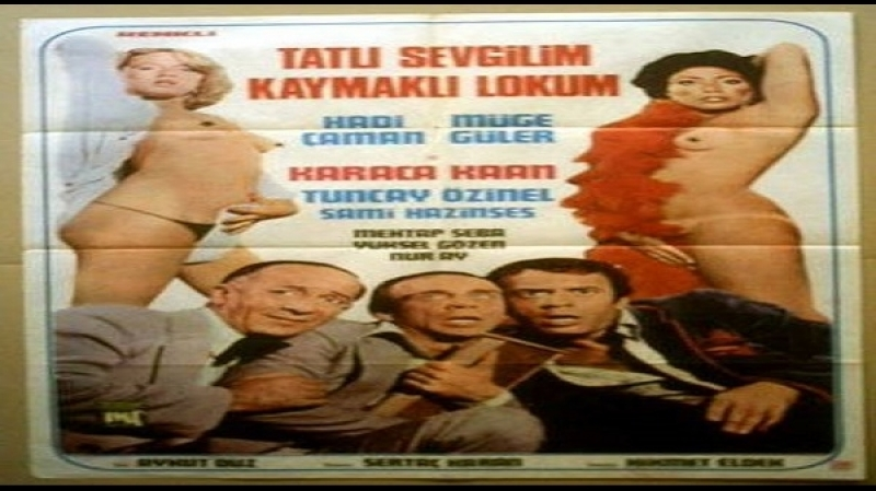 Tatli Sevgilim Kaymakl Lokum -Aykut Düz-1978 -Hadi Çaman Karaca Kaan Müge Güler