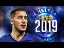 Eden Hazard - The King Of Dribbling 2018/2019