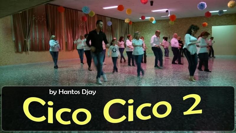 CICO CICO 2 - coreo Hantos Djay - Balli di Gruppo 2018