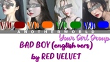 Your Girl Group BAD BOY 'english vers' by RED VELVET with 4 members (line distribution)