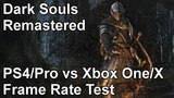 Dark Souls Remastered PS4 vs Xbox One vs PS4 Pro vs Xbox One X Frame Rate Comparison (Network Test)