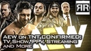 AEW On TNT Confirmed: TV Show, PPV, Streaming and More