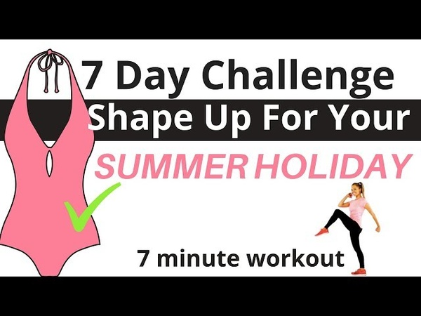 7 Day Get In Shape Home Workout Challenge - 7 Minute Weight Loss Workout Total Body Toning Routine