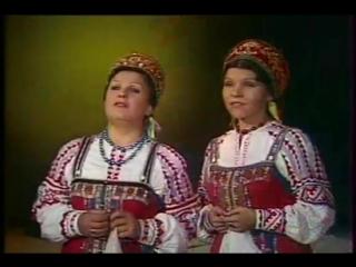 Вот кто-то с горочки спустился. Анна Литвиненко и Тамара Мушта. Vot Kto To S Gorochki Spustilsia. Anna Litvinenko Tamara Mushta