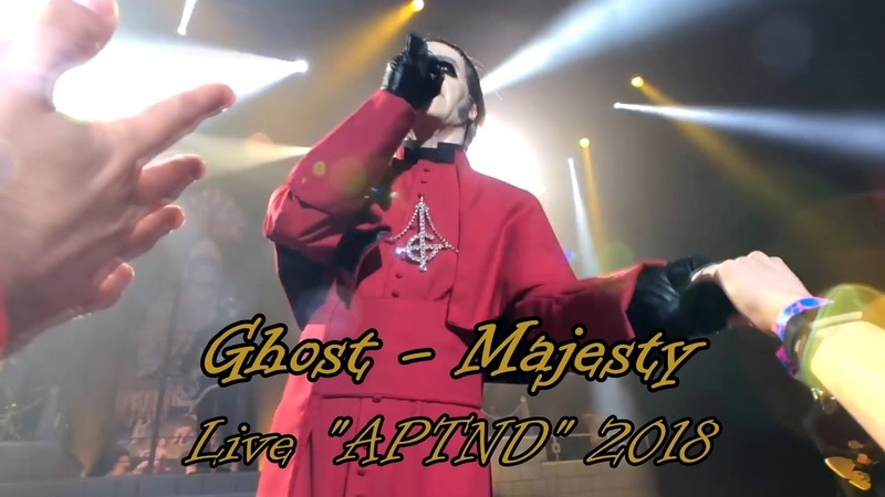 Ghost - Majesty Live APTND 2018 (Multicam great audio)