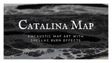 Catalina- Encaustic Map Painting with Shellac Burn